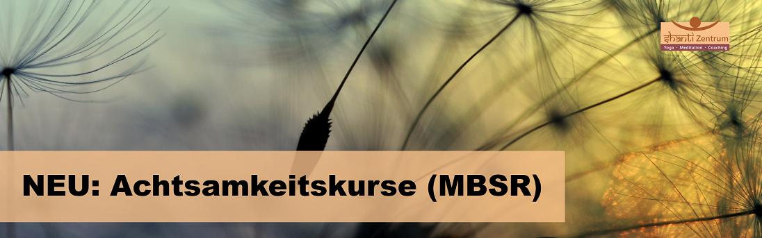 NEU: Achtsamkeitskurse (MBSR)